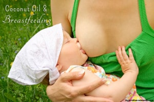 Coconut Oil and Breastfeeding: HybridRastaMama.com
