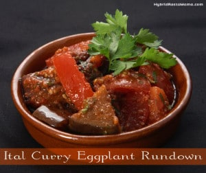 Ital Curry Eggplant Rundown