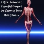 Vitamin K2: A Little-Known but Essential Element for Securing Bone & Heart Health (Guest Post)