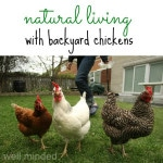 Natural Living with Backyard Chickens