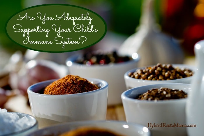 How To Support Your Child's Immune System With Immune Boosting Herbs