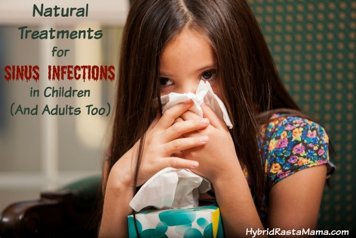 Natural Treatments For A Sinus Infection In Children (And Adults Too)