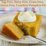 Egg Free, Dairy Free, Grain Free, Gluten Free, Crustless Pumpkin Pie