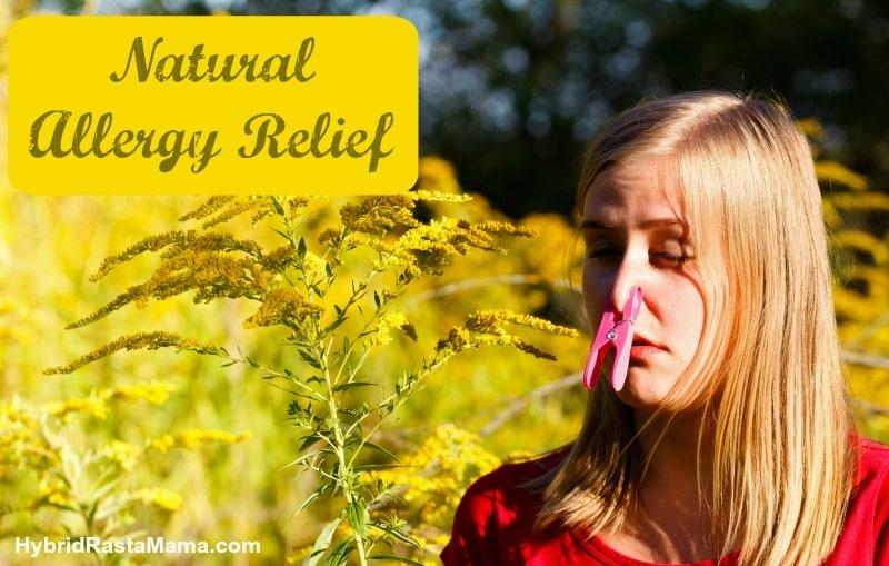 Natural Allergy Relief from HybridRastaMama.com