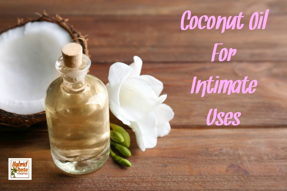 Are you curious to learn how you can use coconut oil as a personal lubricant? Yep - you can indeed enjoy coconut oil for intimate uses. Learn how from HybridRastaMama.com