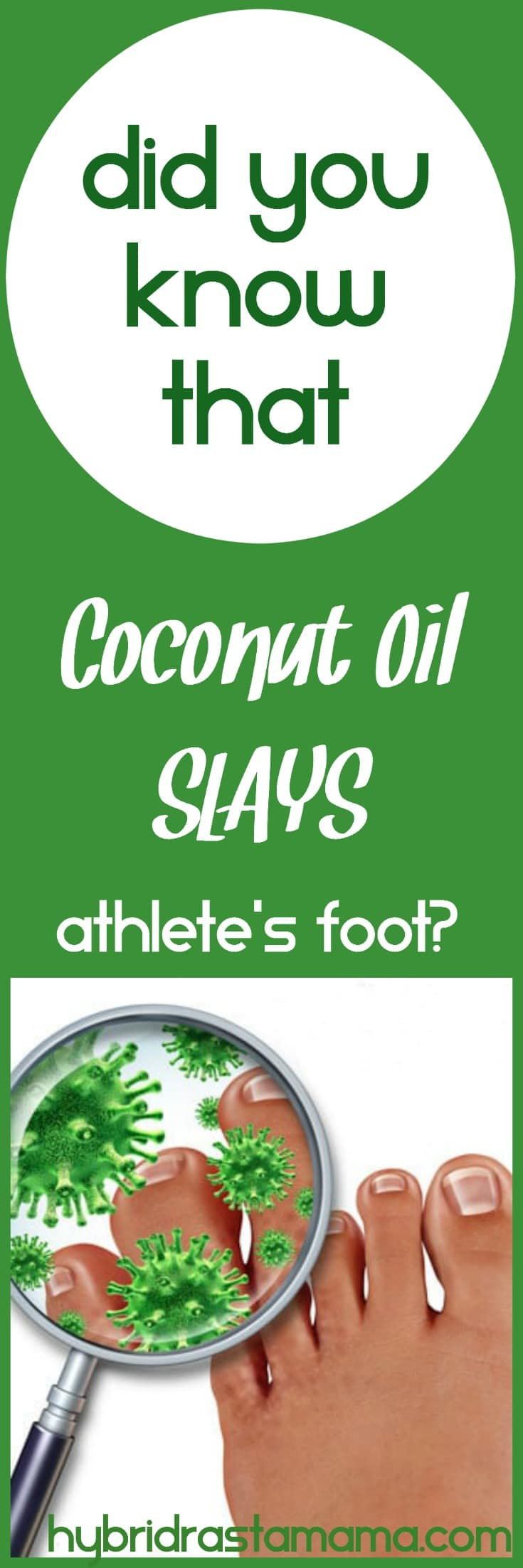 Athlete's Foot...something no one wants to battle. Did you know that coconut oil can assist in the prevention and elimination of athlete's foot? Come learn more in this post from HybridRastaMama.com