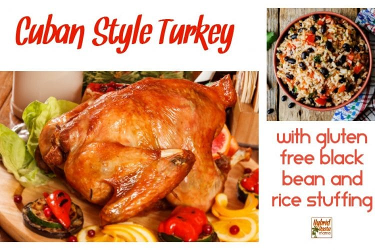 Cuban Style Turkey & Black Bean and Rice Stuffing (Gluten Free)