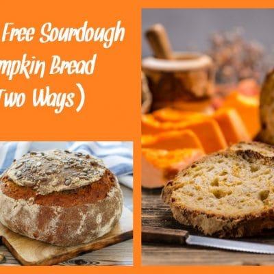 Gluten Free Sourdough Pumpkin Bread (Oven Baked or Bread Machine)
