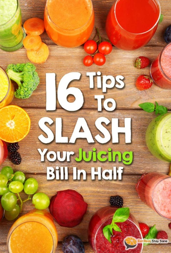 Collage of fruits and vegetables with tips on slashing your juicing bill