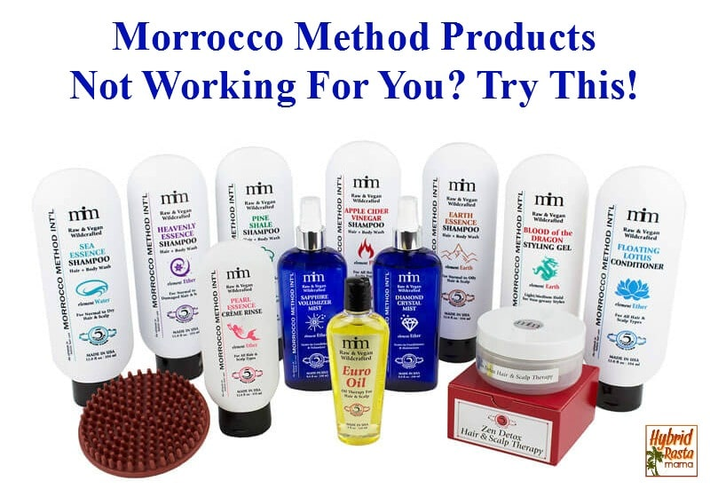 Morrocco Method Products Not Working For You? Try This! from HybridRastaMama.com