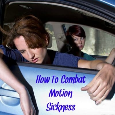 How To Combat Motion Sickness