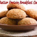 Nut Butter Protein Breakfast Cookie Recipe
