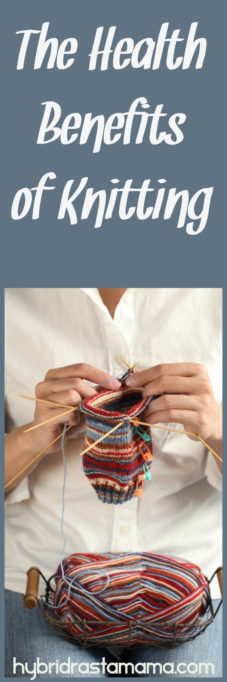 Knitting has a number of significant health benefits you may not know about. If you're not a knitter, here are a few reasons you might want to consider it. From HybridRastaMama.com