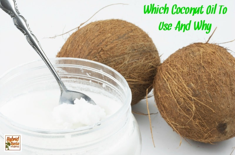With so many brands of coconut oil on the market, it is hard to know which one is the best. Here are my recommendations on which coconut oil to use and why from HybridRastaMama.com.
